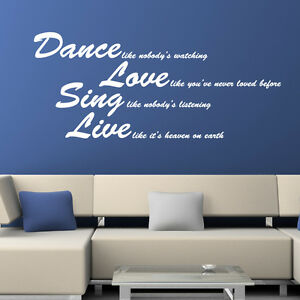 DANCE LOVE SING WALL STICKER ART DECAL QUOTE