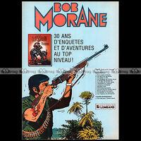 BOB MORANE HENRI VERNES EDITIONS DU LOMBARD 1984 - Pub / Publicité / Ad #A1595
