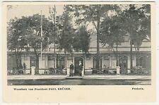 South Africa, Pretoria, Woonhuis van President Paul Krüger, Old Postcard