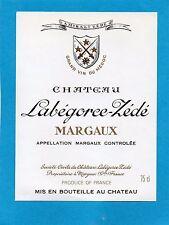 MARGAUX ETIQUETTE CHATEAU LABEGORCE ZEDE 1971977/1990 75 CL RARE    §28/03/17§