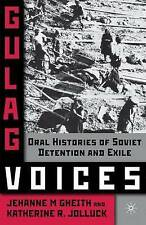 Gulag Voices: Oral Histories of Soviet Incarceration and Exile-ExLibrary