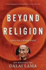 Beyond Religion: Ethics for a Whole World by H H Dalai Lama (Paperback / softback)