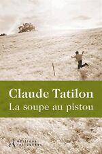 La soupe au pistou.Claude TATILON.Editions Retrouvees  S003