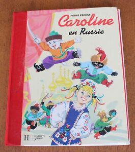 PIERRE PROBST - CAROLINE EN RUSSIE - HACHETTE 1993