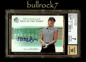 2005 SP Authentic Golf Sign of the Times Auto NATALIE GULBIS BGS 7/10 SOTT #1269