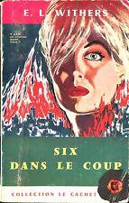 Le Cachet 26 - E. L. Withers - Six dans le coup - EO 1961