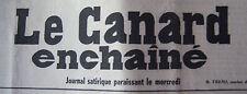 JOURNAL ANNIVERSAIRE LE CANARD ENCHAINE ACTUALITE SATIRIQUE DU 15 NOVEMBRE 1978