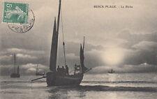 BERCK-PLAGE la pêche bateau voilier timbrée 1908