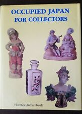 OCCUPIED JAPAN FOR COLLECTORS 1945-1952 by FLORENCE ARCHAMBAULT (HARDCOVER)