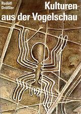 KULTUREN AUS DER VOGELSCHAU - Rudolf Drößler BUCH ( wie Erich von Däniken )