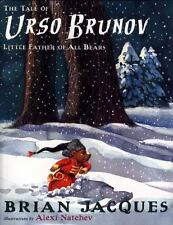 The Tale of Urso Brunov: Little Father of All Bears - Acceptable - Jacques, Bria