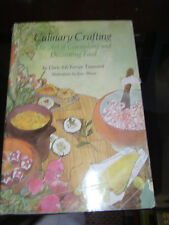 Culinary Crafting The Art Of Garnishing And Decorating Food Doris Townsend 1976