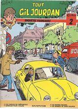 BD Tout Gil Jourdan  - N°2- EO- cartonnée-1985 -TBE- Tillieux
