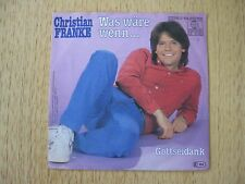 Single - CHRISTIAN FRANKE - Was wäre wenn...,Gottseidank - Ariola
