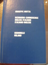 DIZIONARIO COMMERCIALE INGLESE ITALIANO MOTTA 1978
