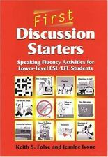 First Discussion Starters: Speaking Fluency Activities for Lower-Level ESL/EFL