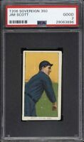 Rare 1909-11 T206 Jim Scott Sovereign 350 Chicago PSA 2 GD