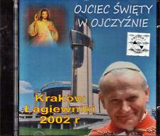Jan Paweł II W Ojczyźnie - ŁAGIEWNIKI 2002