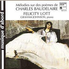 Mélodies sur des poèmes de Charles Baudelaire / Felicity Lott • Graham Johnson