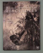 Monsieur Mardi Gras Descendres 3 Liberge ed Pointe Noire 2001 EO
