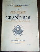 LA JEUNESSE DU GRAND ROI . 1945  Louis XIV et Anne d'Autriche . Histoire France