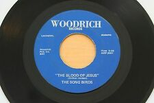THE SONG BIRDS The Blood of Jesus/Bless My Soul 45 R&B Soul Black Gospel HEAR
