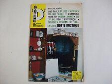 SYSTEME D N°270 6/1968 HOTTE RUSTIQUE TABLE ET FAUTEUILS EN FER FORGE LIT PROVEN