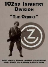 102nd Infantry Division: The Ozarks (2000, Hardcover)