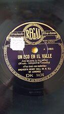 JAZZ 78 rpm RECORD Regal ORQUESTA HENRY HALL Un eco en el valle / Una callejuela