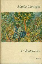 CANCOGNI Manlio (Bologna 1916), L'odontotecnico