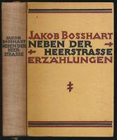 E. L. Kirchner - Jakob Bosshart: Neben der Heerstrasse (1923). Erstausgabe.