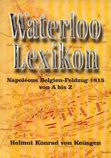 Waterloo-Lexikon von Helmut Konrad Keusgen (1999, Taschenbuch)