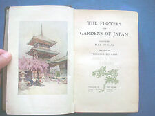 Florence Du Cane~THE FLOWERS AND GARDENS OF JAPAN~1908~EX-LIBRARY