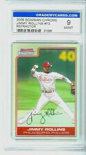 2006 GRADED BOWMAN CHROME JIMMY ROLLINS REFRACTOR NM 9