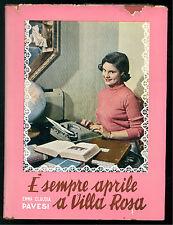 PAVESI EMMA C. E' SEMPRE APRILE A VILLA ROSA BALDINI & CASTOLDI 1953 MELAGRANA 3
