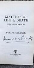 Matters of Life & Death by Bernard MacLaverty SIGNED 2007 HCDJ