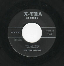 RARE KILLER DOOWOP-FOUR BEL'AIRES-X-TRA 113-TELL ME WHY/WHERE ARE YOU