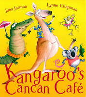 Kangaroo's Cancan Cafe, Jarman, Julia, Very Good Book