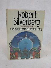 Robert Silverberg THE CONGLOMEROID COCKTAIL PARTY Arbor House c. 1984 HC/DJ