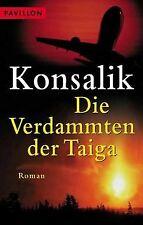 Die Verdammten der Taiga von Konsalik, Heinz G. | Buch | Zustand gut