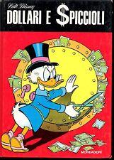 Walt Disney - Dollari e Spiccioli  Mondadori Ed.Fuori Commercio 1972