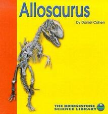 Allosaurus (Discovering Dinosaurs) by Cohen, Daniel