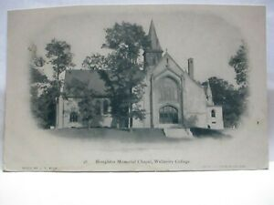 """1900 PHOTO POSTCARD """" HOUGHTON MEMORIAL CHAPEL, WELLESLEY COLLEGE """" UNUSED"""