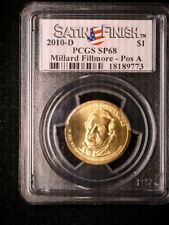 2010 D MS68 Fillmore Position A&B Satin PCGS 2 Nice Coins Spot/Problem Free