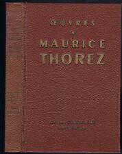 ŒUVRES de Maurice THOREZ Oct. 1939 Juil. 1940 BLUM Pierre LAVAL Armée Rouge 1959