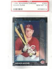 1999 Bowman Chrome Adam Dunn rc rookie #369 PSA 10 GEM MINT *35940