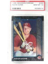 1999 Bowman Chrome Adam Dunn rc rookie #369 PSA 10 GEM MINT *35940