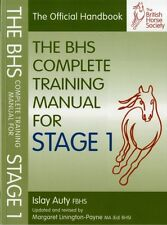 BHS Complete Training Manual for Stage 1 (British Horse Society) . 9781905693603