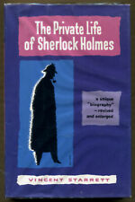 THE PRIVATE LIFE OF SHERLOCK HOLMES  by Vincent Starrett - 1960 - 1st Ed. Thus