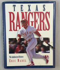 Texas Rangers by Eric Nadel - The Authorized History HBDJ